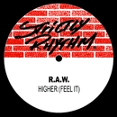 Higher (Feel It)/R.A.W.