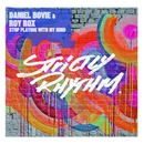 Stop Playing With My Mind/Daniel Bovie & Roy Rox