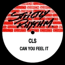 Can You Feel It/CLS