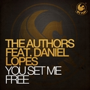 You Set Me Free (feat. Daniel Lopes)/The Authors