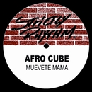 Muevete Mama/Afro Cube