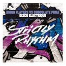 Disco Electrique/Bingo Players & Chocolate Puma