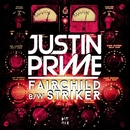 Fairchild & Striker/Justin Prime