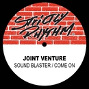 Soundblaster / Come On/Joint Venture