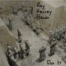 Dig It/Ray Kelley Band