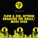 Breaking The Walls / Move Over/Tea Lyrics, Flow & Zeo, Nytron
