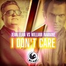 I Don't Care/Jean Elan & William Naraine