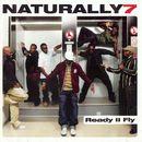 Ready II Fly/Naturally 7