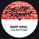 The Rhythmz/Deep Soul
