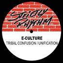Tribal Confusion / Unification/E-Culture
