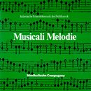 Musicali Melodie/Musikalische Compagney