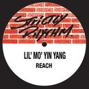Reach/Lil Mo Yin Yang