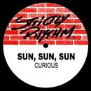 Curious/Sun, Sun, Sun