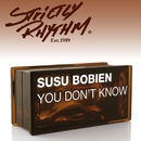 You Don't Know (MuthaFunkaz Mixes)/SuSu Bobien