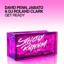Get Ready/David Penn, Jabato & DJ Roland Clark