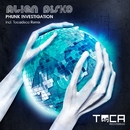 Alien DisKO/Phunk Investigation