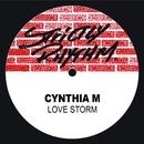 Love Storm/Cynthia M