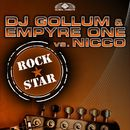 Rockstar (Remixes)/DJ Gollum & Empyre One vs. NICCO