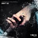 Don't Go (R.O.N.N EDP Remix)/Tocadisco & Ron Caroll