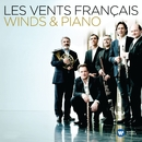 Les Vents Français - Winds & Piano/Les Vents Français