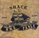 H.M.S. Fable/Shack