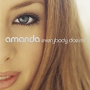 Everybody Doesn't/Amanda