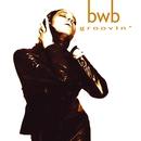 Groovin'/BWB
