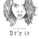 Dt'z it/Charmaine Fong