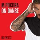 On danse/M. Pokora