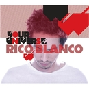 Your Universe (Southeast Asia Version)/Rico Blanco