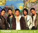 Planet Love/Tension