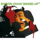 Eason Chan Mixed Up/Eason Chan