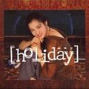 Holiday (Hua Xing 40 Ji Lie)/Sammi Cheng
