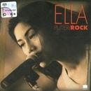 Puteri Rock/Ella