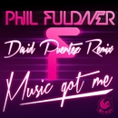 Music Got Me (David Puentez Remix)/Phil Fuldner