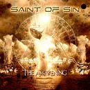 The Awakening/Saint Of Sin