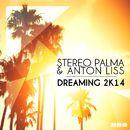Dreaming 2k14/Stereo Palma