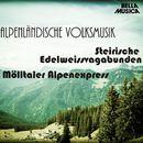Alpenländische Volksmusik, Vol. 2/Steirische Edelweissvagabunden