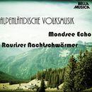 Alpenländische Volksmusik, Vol. 4/Mondsee Echo