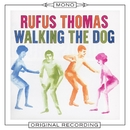 Walking the Dog (Mono)/Rufus Thomas