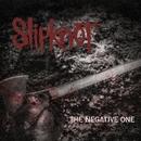 The Negative One/Slipknot