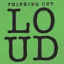 Thinking Out Loud/Ed Sheeran