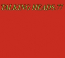 Talking Heads 77 (Deluxe Version)/Talking Heads