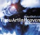 Thou Art In Heaven (Remixes)/Mike Oldfield