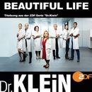 "Beautiful Life (Titelsong aus der ZDF-Serie ""Dr.Klein"")/Volkan Baydar"