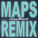 Maps (House Remix EP)/Joey Blunt