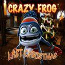 Last Christmas/Crazy Frog