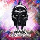 Gladiators/Marnik