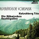 Alpenländische Volksmusik, Vol. 1/Katschberg Trio
