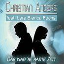 Das war ne harte Zeit [feat. Lara Bianca Fuchs] (Remixes)/Christian Anders